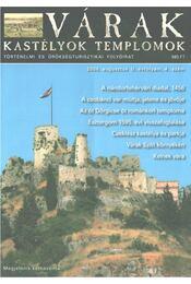 Várak, kastélyok, templomok 2006. augusztus - Kósa Pál (szerk.) - Régikönyvek