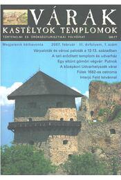 Várak, kastélyok, templomok 2007. február - Kósa Pál (szerk.) - Régikönyvek