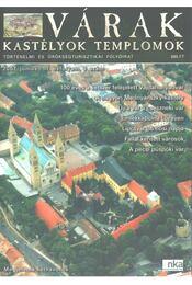 Várak, kastélyok, templomok 2007. június - Kósa Pál (szerk.) - Régikönyvek