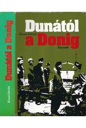 Dunától a Donig - Kossa István - Régikönyvek