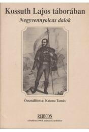 Kossuth Lajos táborában - Katona Tamás - Régikönyvek