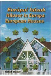 Európai házak - Hauser in Europa - European Houses - Kószó József - Régikönyvek