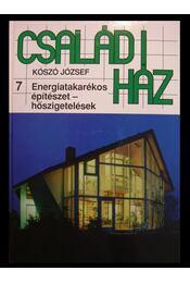 Energiatakarékos építészet - hőszigetelések - Kószó József - Régikönyvek