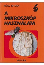 A mikroszkóp használata - Kótai István - Régikönyvek