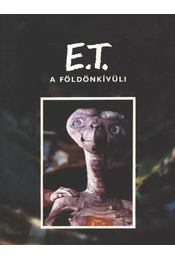 E.T. A földönkívüli - Kotzwinkle, William - Régikönyvek