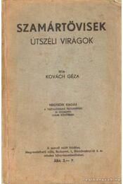 Szamártövisek - Kovách Géza - Régikönyvek