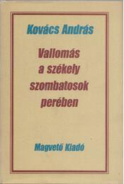 Vallomás a székely szombatosok perében - Kovács András - Régikönyvek
