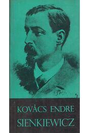 Sienkiewicz (dedikált) - Kovács Endre - Régikönyvek