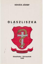 Olaszliszka (dedikált) - Kovács József - Régikönyvek