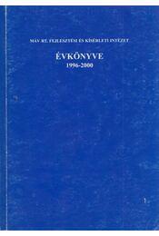 Máv Rt. fejlesztési és kísérleti intézet évkönyve 1996-2000 - Kovács Károly, Kovács László - Régikönyvek