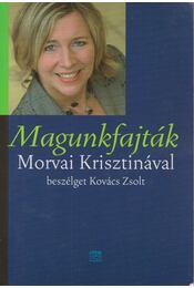 Magunkfajták - Kovács Zsolt - Régikönyvek