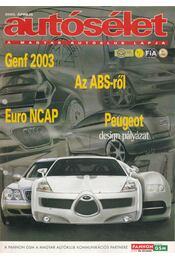 Autósélet 2003. április - Kováts László - Régikönyvek