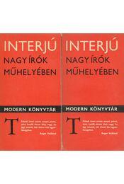 Interjú - Nagy írók műhelyében I-II. kötet - Köves Erzsébet - Régikönyvek