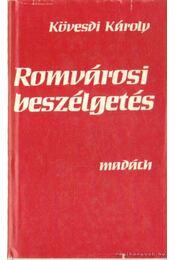 Romvárosi beszélgetés - Kövesdi Károly - Régikönyvek