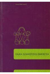 Dajka szakképzési ismeretek - Kozma Béla - Régikönyvek