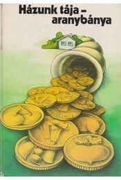 Házunk tája - aranybánya - Kozma György - Régikönyvek