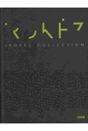 Irokéz collection 2008 - Kozma Zsolt - Régikönyvek