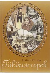 Tükörcserepek - Krajcsir Piroska - Régikönyvek