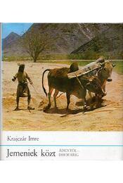 Jemeniek közt - Krajczár Imre - Régikönyvek