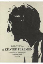 A kráter peremén - Kuklay Antal - Régikönyvek