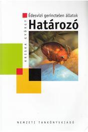 Édesvízi gerinctelen állatok - Kriska György - Régikönyvek