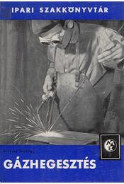 Gázhegesztés - Kristóf György - Régikönyvek