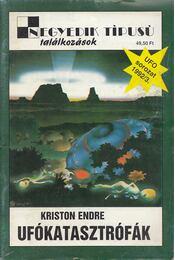 Ufókatasztrófák - Kriston Endre - Régikönyvek