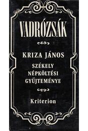 Vadrózsák (dedikált) - Kriza János - Régikönyvek