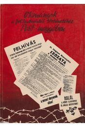 Okmányok a felszabadulás történetéhez Pest megyében - Krizsán László - Régikönyvek