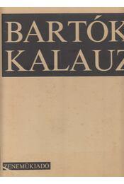 Bartók kalauz - Kroó György - Régikönyvek