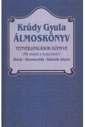 Álmoskönyv - Krúdy Gyula - Régikönyvek