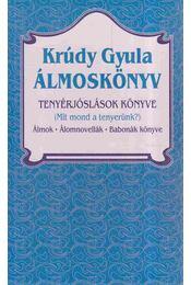 Álmoskönyv / Tenyérjóslások könyve - Krúdy Gyula - Régikönyvek