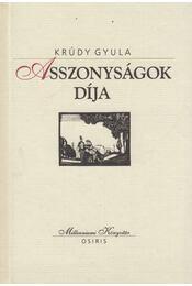 Asszonyságok díja - Krúdy Gyula - Régikönyvek