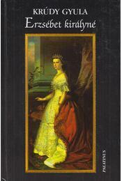 Erzsébet királyné - Krúdy Gyula - Régikönyvek