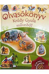 Olvasókönyv Krúdy Gyula műveiből - Krúdy Gyula - Régikönyvek