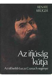 Az ifjúság kútja - Krüger, Renate - Régikönyvek