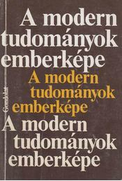 A modern tudományok emberképe - Krzysztof Michalski - Régikönyvek
