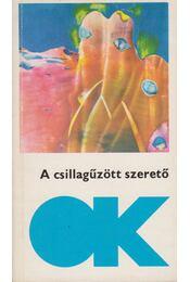 A csillagűzött szerető - Kuczka Péter - Régikönyvek