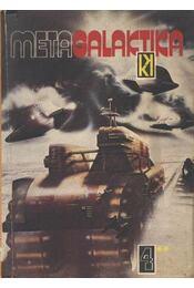 Metagalaktika 4. I-II. kötet - Kuczka Péter - Régikönyvek