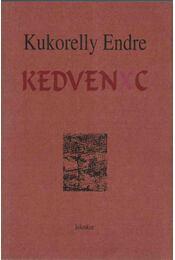 Kedvenxc (dedikált) - Kukorelly Endre - Régikönyvek
