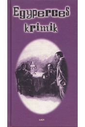 Egyperces krimik - Kun Erzsébet - Régikönyvek