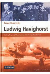 Ludwig Havinghorst - Kurowski, Franz - Régikönyvek