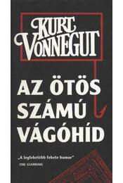 Az ötös számú vágóhíd - Kurt Vonnegut - Régikönyvek
