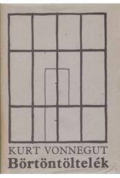 Börtöntöltelék - Kurt Vonnegut - Régikönyvek