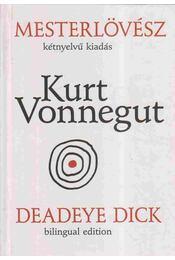 Mesterlövész - Deadeye Dick - Kurt Vonnegut - Régikönyvek