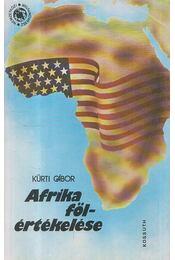 Afrika fölértékelése - Kürti Gábor - Régikönyvek