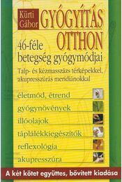 Gyógyítás otthon - Kürti Gábor - Régikönyvek