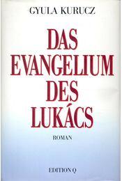 Das Evangelium des Lukács (dedikált) - Kurucz Gyula - Régikönyvek