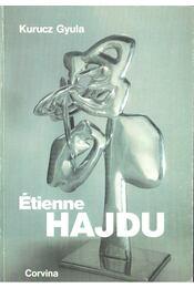 Étienne Hajdu - Kurucz Gyula - Régikönyvek