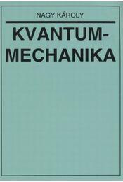 Kvantummechanika - Nagy Károly - Régikönyvek